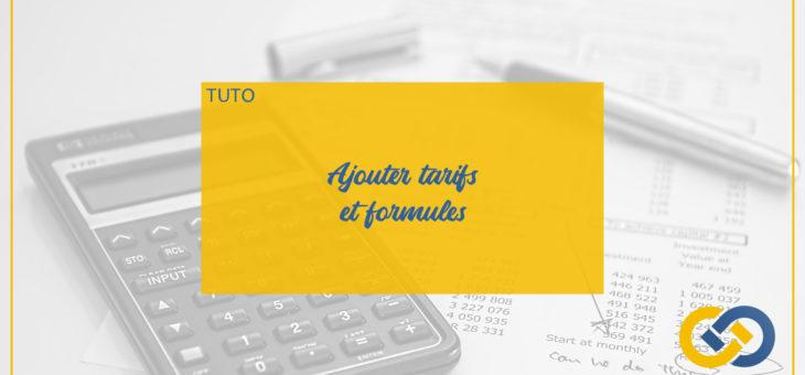 Nouvelle Méthode pour ajouter des tarifs et des formules.