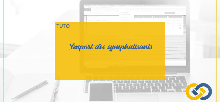MYASSOC ACADEMY: IMPORT DE SYMPATHISANTS