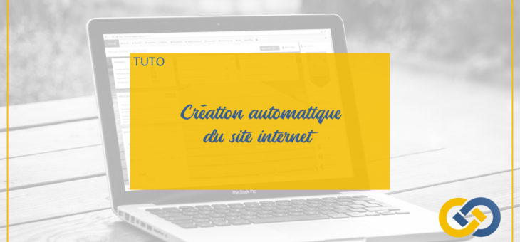 CREATION AUTOMATIQUE DU SITE INTERNET DE VOTRE ASSOCIATION