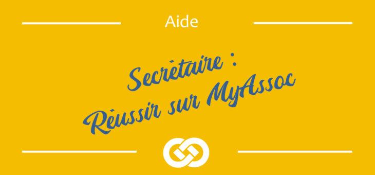 Secrétaire – 10 étapes pour bien commencer sur MyAssoc